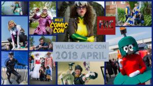 Con Review: Wales Comic Con April 2018
